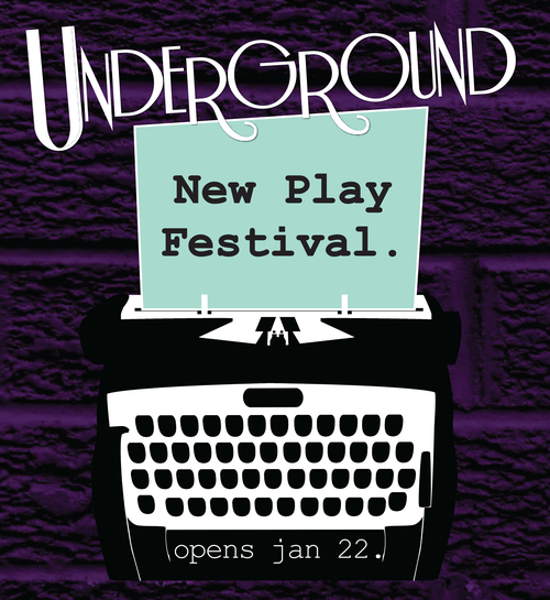 Underground New Play Festival for Marquee